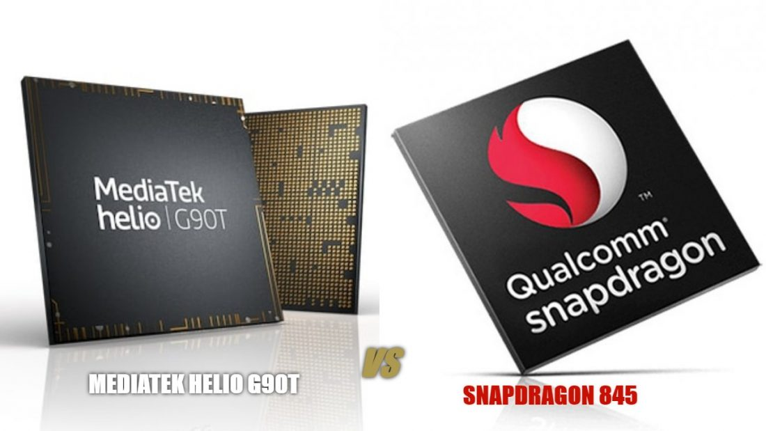 MediaTek Helio G90T vs Snapdragon 845 comparison - TME NET