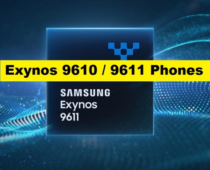 Exynos 9610 / 9611 Mobile Phones