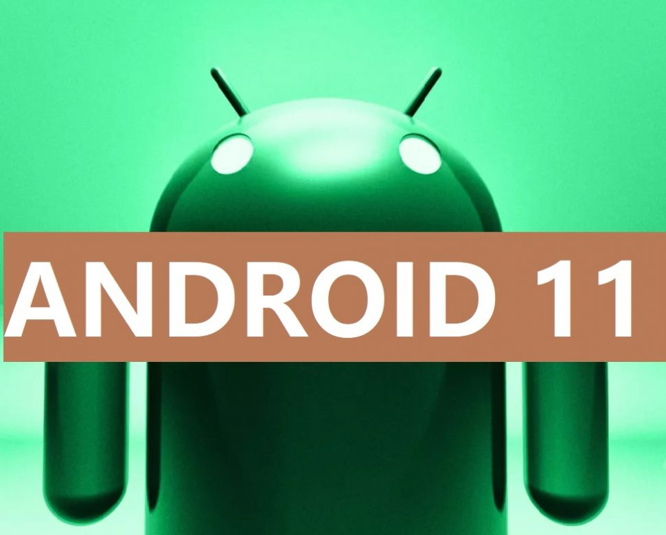 Android 11 Update - Features, Release Date, Phones List, Beta ...