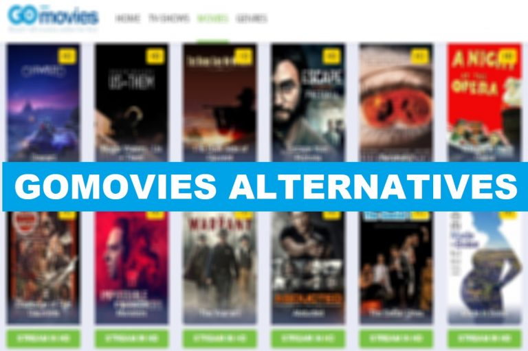 GoMovies | Best GoMovies Alternative Sites [Updated]