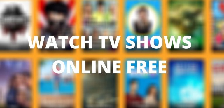 Best Websites to Watch TV Shows Online for Free [Full Episodes]