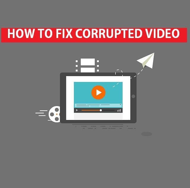 How to Fix a Corrupted/Unplayable Video on Windows/Mac PC